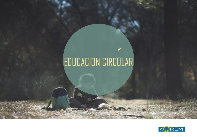 EDUCACIÓN CIRCULAR